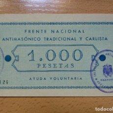 Militaria: FRENTE NACIONAL ANTIMASONICO TRADICIONAL Y CARLISTA, AYUDA 1.000 PTAS. JUNTA PROVINCIAL ZARAGOZA. Lote 194633215