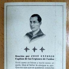 Militaria: FALANGE. ORACION POR JOSE ANTONI PRIMO DE RIVERA. CAPITAN DE LAS LEGIONES DE LOS CAIDOS.. Lote 194685826