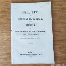 Militaria: DE LA LEY DE - MILICIA NACIONAL - MADRID 1855 - EJERCITO ESPAÑOL - ISABEL II. Lote 194779015