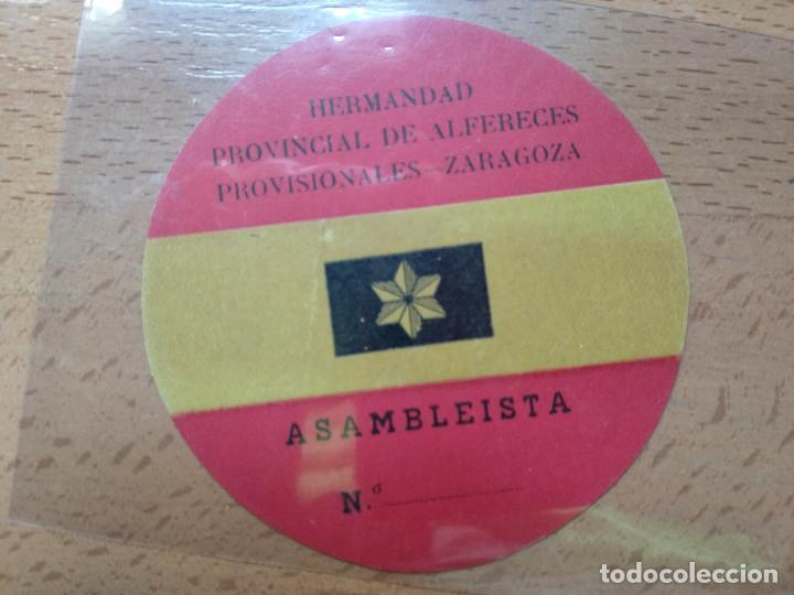 ASAMBLEISTA HERMANDAD POVINCIAL DE ALFERECES PROVISIONALES ZARAGOZA.R (Militar - Propaganda y Documentos)