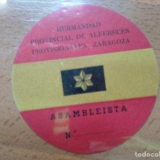 Militaria: ASAMBLEISTA HERMANDAD POVINCIAL DE ALFERECES PROVISIONALES ZARAGOZA.R. Lote 194897772