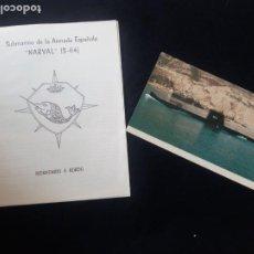 Militaria: SUBMARINO NARVAL S-64 POSTAL SIN CIRCULAR Y DÍPTICO CARACTERICTICAS Y HISTORIAL.CURIOSO. Lote 194988047