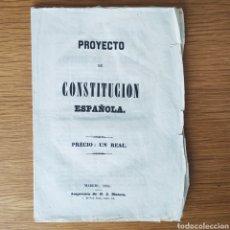 Militaria: ORIGINAL!! - PROYECTO DE CONSTITUCION ESPAÑOLA 1854 - MANUEL CUENDIAS REVOLUCION BIENIO PROGRESISTA. Lote 195073285