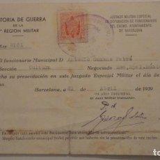 Militaria: AUDITORIA MILITAR.4ª REGION MILITAR.JUZGADO ESPECIAL MILITAR.BARCELONA 1939. Lote 195253548