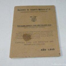 Militaria: CARTILLA PARA LOS RECLUTAS 1948.REGIMIENTO DE INFANTERIA MALLORCA Nº 13.. Lote 195325322