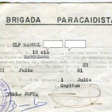 Militaria: BRIGADA PARACAIDISTA PERMISO A CLP CON CUÑO DE LA III BANDERA FECHADO EN JULIO DE 1981. Lote 195346297