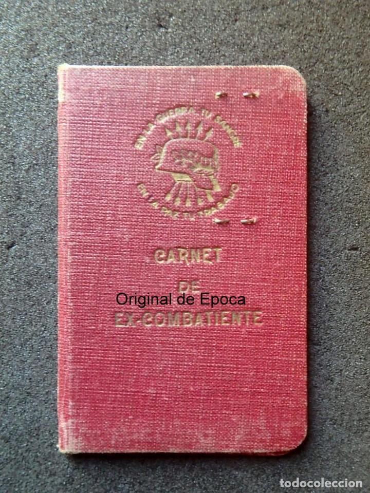 (JX-200260)GUERRA CIVIL,CARNET DE EX-COMBATIENTE, DELEGACIÓN PROVINCIAL DE EX-COMBATIENTES DE F.E.T. (Militar - Propaganda y Documentos)