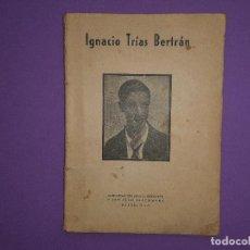 Militaria: RECORDATORIO IGNACIO TRIAS BERTRAN PREFECTO CONGREGACION ANUNCIACION SAN JUAN BERCHMANS 1943 2 PTAS. Lote 195418328