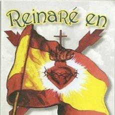 Militaria: PEGATINA POLÍTICA. CARLISTA. CORAZÓN DE JESÚS. REINARÉ EN ESPAÑA.. Lote 195499326