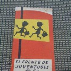 Militaria: EL FRENTE DE JUVENTUDES EN LA ESCUELA ( VALENCIA 1960) LEMAS CANCIONES .... Lote 195506950