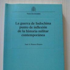 Militaria: TESIS GUERRA DE INDOCHINA PUNTO INFLEXION DE LA HISTORIA. Lote 196490520