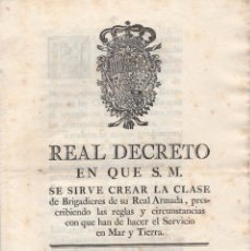 Militaria: CARLOS III. 1773. REAL DECRATO. SIRVE CREAR LA CLASE DE BRIGADIERES REAL ARMADA. MARINA.. Lote 196749358