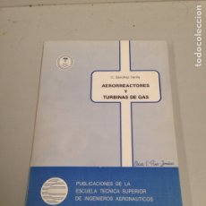 Militaria: AEURORREACTORES Y TURBINAS DE GAS. Lote 196937412