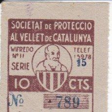 Militaria: CUPO SOCIETAT DE PROTECCIO AL VELLET DE CATALUNYA SORTEO 7-5-1938 10 CTS.-GUERRA CIVIL. Lote 197181661