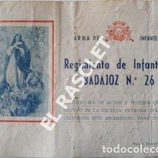 Militaria: ANTIGÜO PROGRAMA DE ACTOS REGIMIENTO DE INFANTERIA BADAJOZ Nº 26 DEL AÑO 1953. Lote 197909057