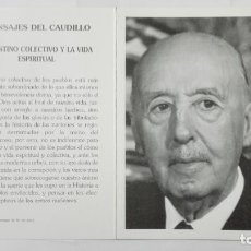 Militaria: MENSAJE DEL CAUDILLO, FRANCISCO FRANCO BAHAMONDE, EN EL XXIV ANIVERSARIO DE SU MUERTE. Lote 197947286