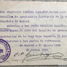 Militaria: CRUZ ROJA ESPAÑOLA - SALVOCONDUCTO JEFE DEL BATALLÓN DE AMBULANCIAS DE MADRID A UN COMANDANTE - 1940. Lote 197978388