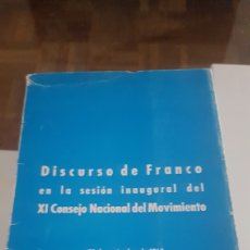 Militaria: DISCURSO DE FRANCO EN LA SESIÓN INAUGURAL DEL CONSEJO NACIONAL DEL MOVIMIENTO 28 DE NOVIEMBRE DE MIL. Lote 198614055