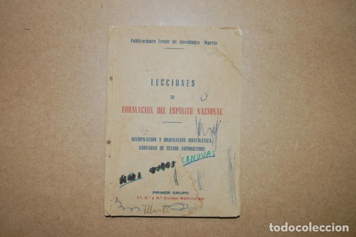 LECCIONES DE FORMACIÓN DEL ESPÍRITU NACIONAL. FRENTE DE JUVENTUDES. MURCIA. (Militar - Propaganda y Documentos)