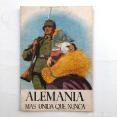 Militaria: NAZISMO - ALEMANIA MÁS UNIDA QUE NUNCA. 1944. 14,5X21 CM.. Lote 200062667