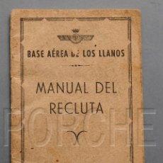 Militaria: BASE AÉREA LOS LLANOS - MANUAL DEL RECLUTA - AÑO 1957. Lote 201843877