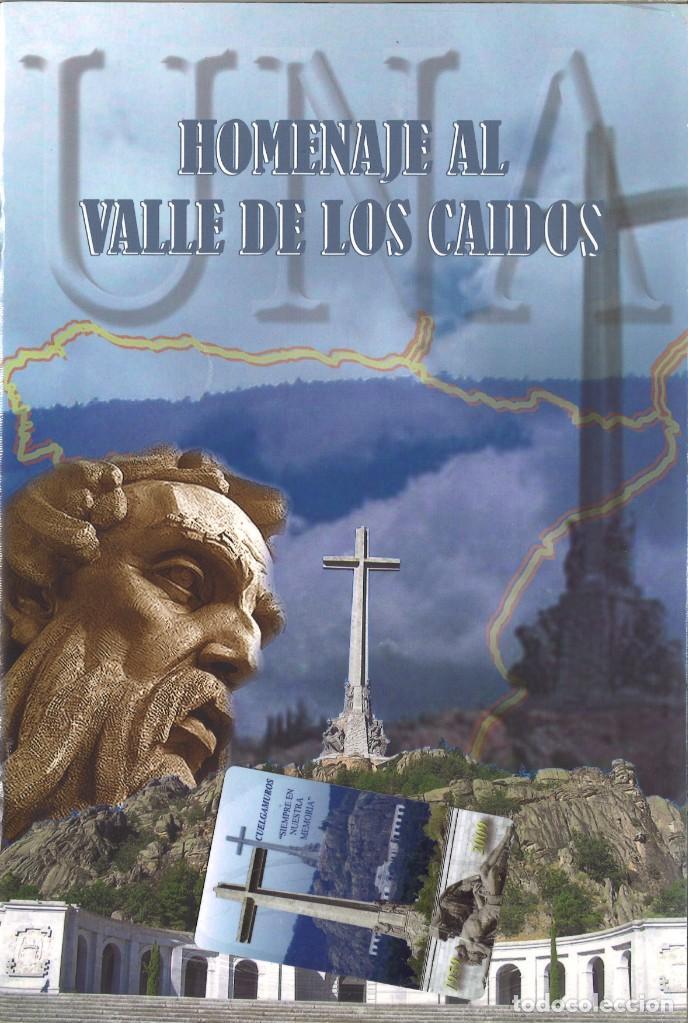 HOMENAJE AL VALLE DE LOS CAÍDOS - PRECINTO ORIGINAL (Militar - Propaganda y Documentos)