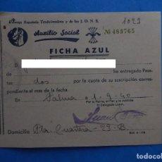 Militaria: RECIBO CUOTA. AUXILIO SOCIAL. FICHA AZUL. PALMA DE MALLORCA. BALEARES.1940.. Lote 205127982