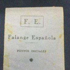 Militaria: F. E. FALANGE ESPAÑOLA PUNTOS INICIALES - 13,2X9,5CM 16 PAGINAS. Lote 205776266