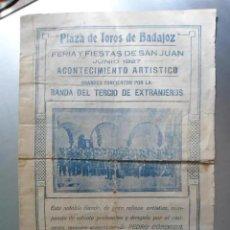 Militaria: ANTIGUO PROGRAMA FERIA Y FIESTAS SAN JUAN BADAJOZ - AÑO 1927 BANDA DEL TERCIO DE EXTRANJEROS LEGION. Lote 205819702