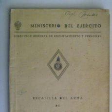 Militaria: MINISTERIO DEL EJERCITO : ESCALILLA DEL ARMA DE ARTILLERIA. 1 ENERO 1957. Lote 206398727