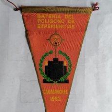 Militaria: BANDERIN BATERIA DEL POLIGONO DE EXPERIENCIAS - CARABANCHEL, AÑOS 1963. Lote 207158393