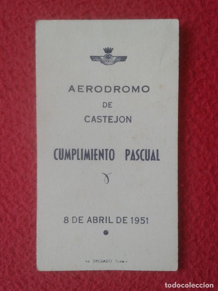 ESTAMPA RECORDATORIO RELIGIOSO AERODROMO DE CASTEJÓN (HUESCA ?) 1951 MILITAR ? CUMPLIMIENTO PASCUAL (Militar - Propaganda y Documentos)