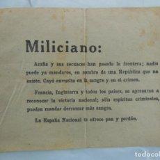 Militaria: MILICIANO: AZAÑA Y SUS SECUACES HAN PASADO LA FRONTERA…OCTAVILLA BANDO NACIONAL A REPUBLICANOS. Lote 209316507