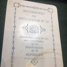 Militaria: TARJETA ANIVERSARIO II REPUBLICA REGIMIENTO INFANTERÍA N. 12. Lote 210771982