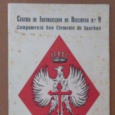 Militaria: DIPTICO PROGRAMA JURA DE L BANDERA CAMPAMENTO SAN CLEMENTE SASEBAS (GIRONA) ABRIL1966. Lote 212463521
