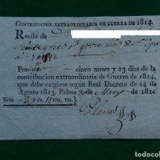 Militaria: RECIBO CONTRIBUCIÓN EXTRAORDINARIA DE GUERRA DE 1814. PALMA 1816. MALLORCA. BALEARES.. Lote 213124711