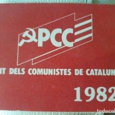 Militaria: CARNET DEL PCC PARTIDO DE LOS COMUNISTA CATALUNYA 1982 CON UNA PEGATINA PROPAGANDA. Lote 213274580