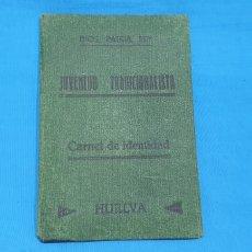 Militaria: CARNET DE IDENTIDAD - JUVENTUD TRADICIONALISTA - HUELVA - 1933. Lote 214978598