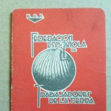 Militaria: CARNET FEDERACION TRABAJADORES DE LA TIERRA 1937 ESTATUTOS GUERRA CIVIL. Lote 215336743