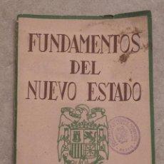 Militaria: FUNDAMENTOS DEL NUEVO ESTADO. EDITORA NACIONAL. 1937.. Lote 217028656