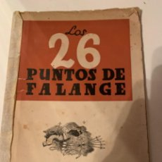 Militaria: LOS 26 PUNTOS DE FALANGE,. Lote 218552490