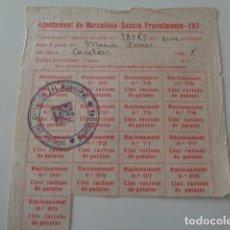 Militaria: BARCELONA. AJUNTAMENT. SECCIÓ PROVEIMENTS 193. GUERRA CIVIL. HOJA RACIONAMENT. CINC RACIONS PATATES. Lote 219023313