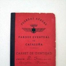 Militaria: CARNET DE IDENTIDAD FUERZAS AEREAS,PARQUE EVENTUAL DE CATALUÑA,1940. Lote 219254393