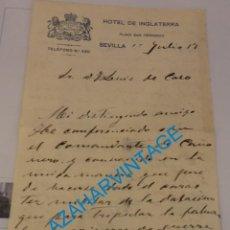 Militaria: SEVILLA, 1917, HOTEL INGLATERRA, CARTA FIRMADA POR EL INGENIERO NAVAL DON ROMAN TALERO, MUY RARA. Lote 219320623