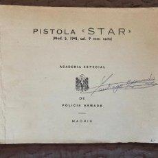 Militaria: MANUAL PISTOLA STAR MOD S, , 9 MM CORTO. ACADEMIA ESPECIAL DE POLICIA ARMADA. Lote 219615923