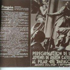 Militaria: ALBUM DE PEREGRINOS DE LA PEREGRINACIÓN DE LOS JOVENES DE ACCIÓN CATÓLICA AL PILAR DE ZARAGOZA 1940. Lote 219644621