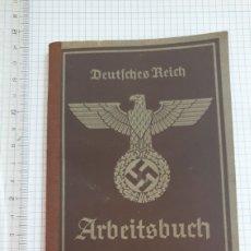Militaria: LIBRO DE TRABAJO ALEMAN ARBEITSBUCH. TERCER REICH. II GUERRA MUNDIAL. NAZI. FURHER. Lote 220360883