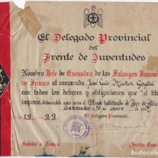 Militaria: ANTIGUO DOCUMENTO DIPLOMA JUVENTUDES LA FALANGE RÉGIMEN FRANQUISTA 1947 - JEFE DE FALANGE. Lote 221890278