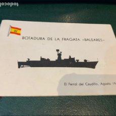 Militaria: INVITACIÓN - BOTADURA DE LA FRAGATA (BALEARES) 1970. Lote 222580006