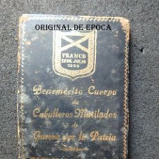 Militaria: (JX-201002)CARNET BENEMÉRITO CUERPO DE CABALLEROS MUTILADOS DE GUERRA POR LA PATRIA.HERIDO.. Lote 222856143
